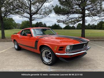 1970 Ford Mustang   Boss 302 Fastback 1970 Prix tout compris