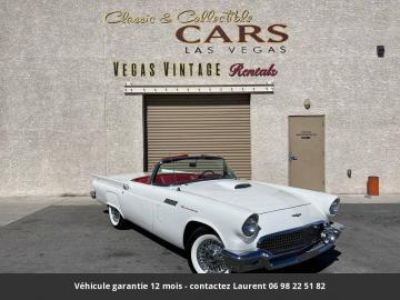 1957 Ford Thunderbird  312 V8 1957 Prix tout compris